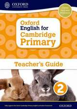 Oxford English for Cambridge Primary Teacher Guide 2