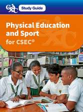 Physical Education and Sport for CSEC: A CXC Study Guide