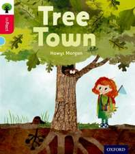 Oxford Reading Tree inFact: Oxford Level 4: Tree Town