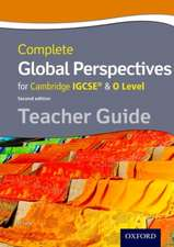 Complete Global Perspectives for Cambridge IGCSE® & O Level Teacher Guide