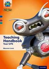 Project X Origins: Dark Blue Book Band, Oxford Levels 15-16: Teaching Handbook Year 5/P6