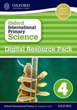 Oxford International Primary Science: Digital Resource Pack 4