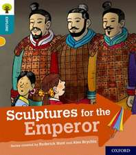 Oxford Reading Tree Explore with Biff, Chip and Kipper: Oxford Level 9: Sculptures for the Emperor