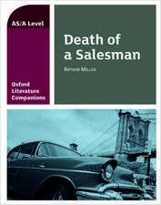 Oxford Literature Companions: Death of a Salesman
