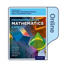 International GCSE Mathematics Core Level for Oxford International AQA Examinations: Online Textbook