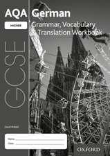 AQA GCSE German: Higher: Grammar, Vocabulary & Translation Workbook: (pack of 8)