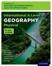 International A Level Physical Geography for Oxford International AQA Examinations