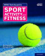 BTEC Tech Award in Sport, Activity and Fitness: Student Book