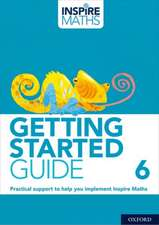Inspire Maths: Getting Started Guide 6