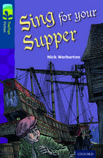 Oxford Reading Tree TreeTops Fiction: Level 14 More Pack A: Sing for your Supper