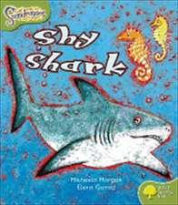 Oxford Reading Tree: Level 7: Snapdragons: Shy Shark