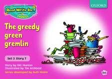 Read Write Inc. Phonics: Pink Set 3 Storybooks: The Greedy Green Gremlin