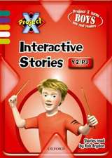 Project X: Year 2/P3: Interactive Stories CD-ROM Single User