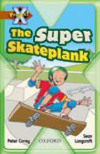 Project X: Fast and Furious: The Super Skateplank
