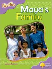 Oxford Reading Tree: Level 1+: Fireflies: Maya's Family