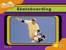 Oxford Reading Tree: Level 6: Fireflies: Skateboarding