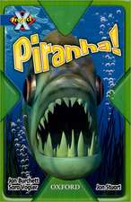 Project X: Y5 Blue Band: Endangered Cluster: Piranha!