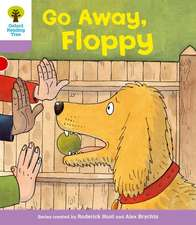 Oxford Reading Tree: Level 1+: First Sentences: Go Alway Floppy