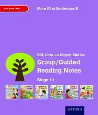 Oxford Reading Tree: Level 1+: More First Sentences B: Group/Guided Reading Notes