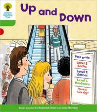 Oxford Reading Tree: Level 2: More Patterned Stories A: Up and Down