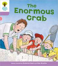 Oxford Reading Tree: Level 1+: Decode and Develop: The Enormous Crab