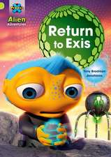 Project X: Alien Adventures: Lime: Return to Exis