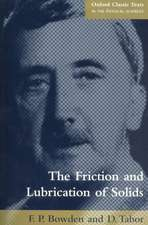 The Friction and Lubrication of Solids
