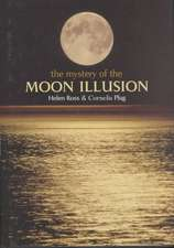 The Mystery of the Moon Illusion:  Binding, Integration, and Dissociation