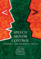 Speech Motor Control: In Normal and Disordered Speech