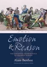 Emotion and Reason: The cognitive neuroscience of decision making