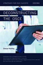 Deconstructing the OSCE: Strategies for OSCE Success