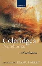 Coleridge's Notebooks: A Selection