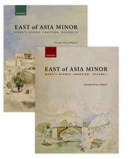 East of Asia Minor: Rome's Hidden Frontier