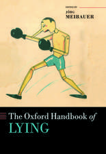 The Oxford Handbook of Lying