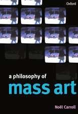 A Philosophy of Mass Art