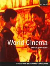 World Cinema: Critical Approaches