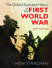 The Oxford Illustrated History of the First World War