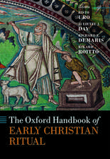 The Oxford Handbook of Early Christian Ritual