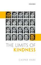 The Limits of Kindness