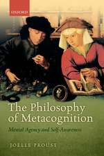 The Philosophy of Metacognition: Mental Agency and Self-Awareness