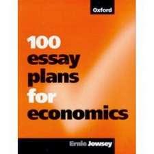 100 Essay Plans for Economics