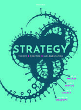 Strategy: Theory, Practice, Implementation