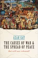 The Causes of War and the Spread of Peace: But Will War Rebound?