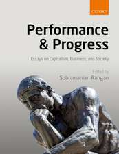 Performance and Progress: Essays on Capitalism, Business, and Society