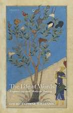 The Life of Words: Etymology and Modern Poetry