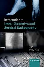 Introduction to Intra-Operative and Surgical Radiography