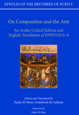 On Composition and the Arts: An Arabic Critical Edition and English Translation of Epistles 6-8