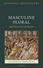 Masculine Plural: Queer Classics, Sex, and Education