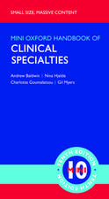 Oxford Handbook of Clinical Specialties - Mini Edition