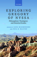 Exploring Gregory of Nyssa: Philosophical, Theological, and Historical Studies
